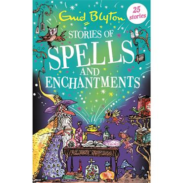 Enid Blyton Stories of Spells and Enchantments