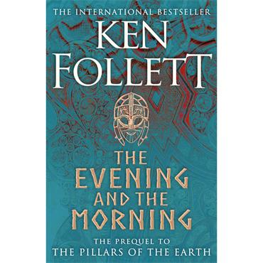 Ken Follett The Evening and the Morning