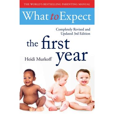 Heidi Murkoff What To Expect The 1st Year [3rd  Edition]