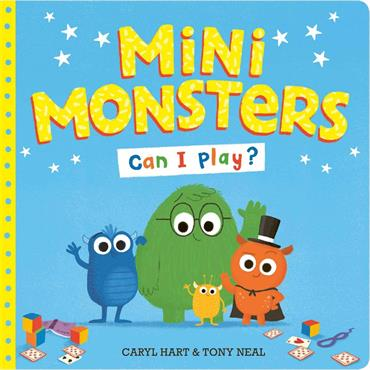 Caryl Hart Mini Monsters: Can I Play?