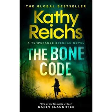 Kathy Reichs The Bone Code: A Temperance Brennan Novel
