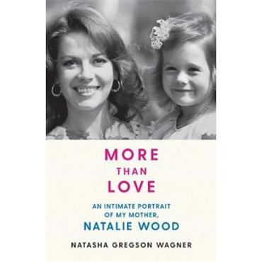 Natasha Gregson Wagner More than Love