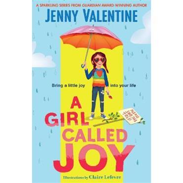 Jenny Valentine A Girl Called Joy