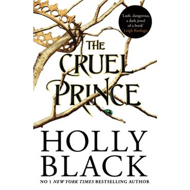 Holly Black The Cruel Prince (The Folk of Air Book 1)
