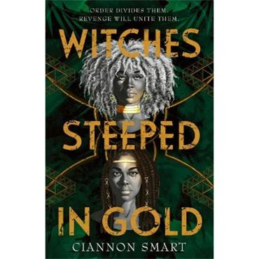Ciannon Smart Witches Steeped in Gold