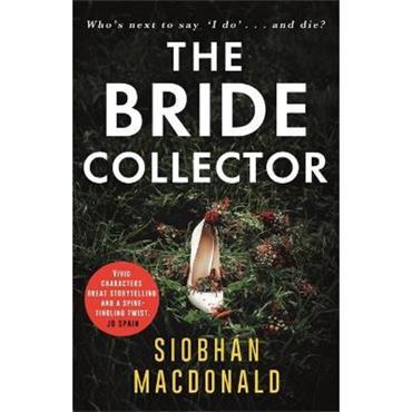 Siobhán MacDonald The Bride Collector