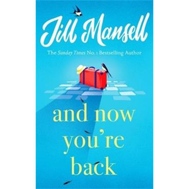 Jill Mansell AND NOW YOU're BACK