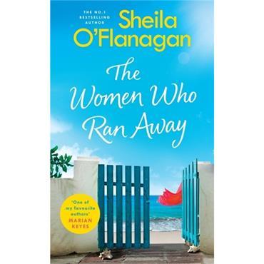 Sheila O' Flanagan The Women Who Ran Away