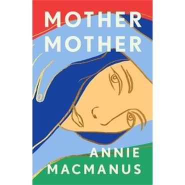 Annie Macmanus Mother Mother