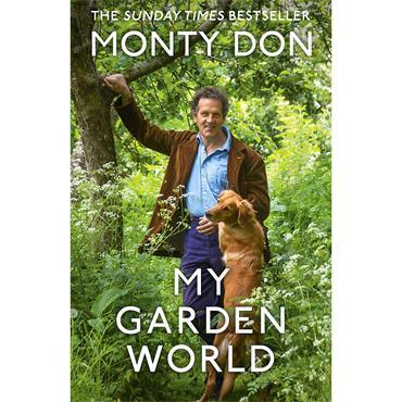 Monty Don  My Garden World