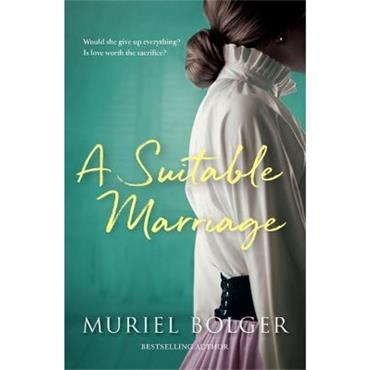 Muriel Bolger A Suitable Marriage