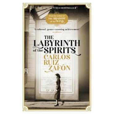 Carlos Ruiz Zafon The Labyrinth of the Spirits