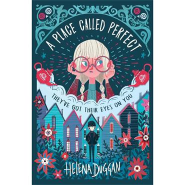 A Place Called Perfect (Book 1) - Helena Duggan