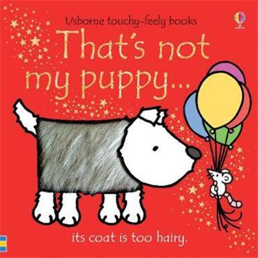 Fiona Watt That's not my puppy...