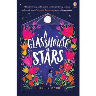 Shirley Marr A Glasshouse of Stars