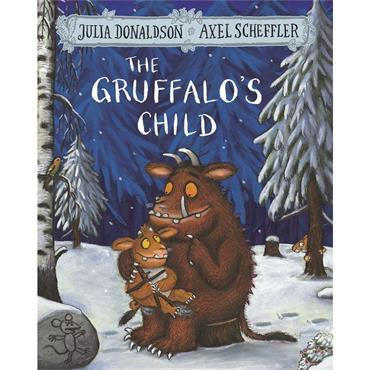 Julia Donaldson & Axel Scheffler The Gruffalo's Child