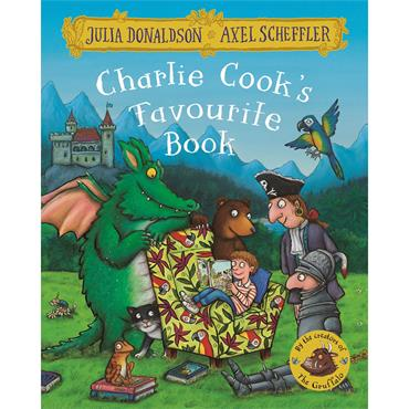 Julia Donaldson and Axel Scheffler Charlie Cook's Favourite Book