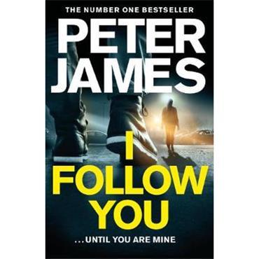 Peter James I Follow You