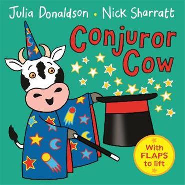 Julia Donaldson and Nick Sharratt Conjuror Cow