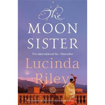Lucinda Riley The Moon Sister (Seven Sisters, Book 5)