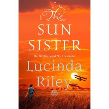 Lucinda Riley The Sun Sister (Seven Sisters, Book 6)