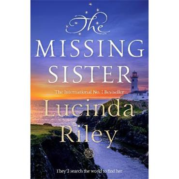Lucinda Riley The Missing Sister (The Seven Sisters, Book 7)