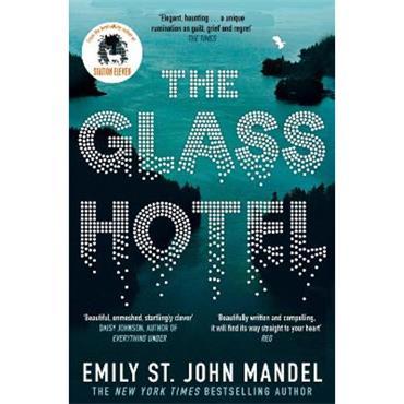 Emily St. John Mandel The Glass Hotel
