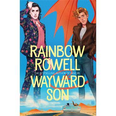 Rainbow Rowell Wayward Son
