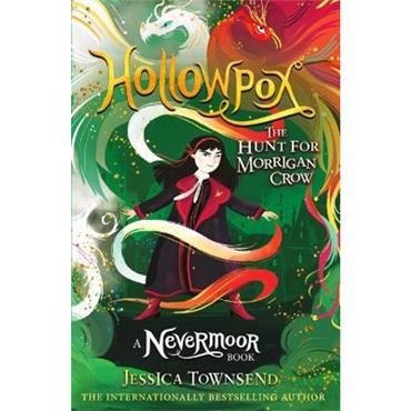 Jessica Townsend Hollowpox (NeverMoor, Book 3)