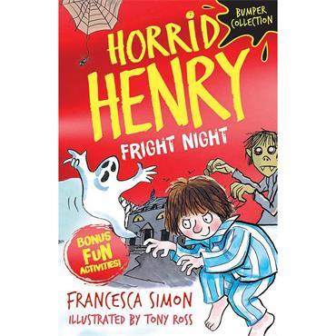 Francesca Simon Horrid Henry: Fright Night