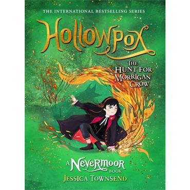 Hollowpox: The Hunt for Morrigan Crow (Nevermoor Book 3) - Jessica Townsend