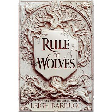 Leigh Bardugo Rule of Wolves (King of Scars, Book 2)