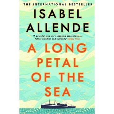 Isabel Allende A Long Petal of the Sea