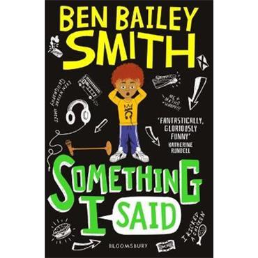Ben Bailey Smith Something I Said