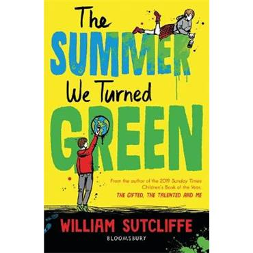 William Sutcliffe The Summer We Turned Green