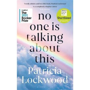 Patricia Lockwood No One Is Talking About This
