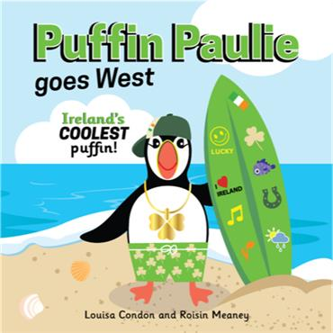 Louisa Condon and Roisin Meaney PUFFIN PAULIE goes West