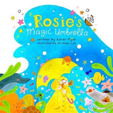 Karen Ryan Rosie's Magic Umbrella (free colouring pencils!)