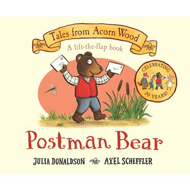Julia Donaldson & Axel Scheffler Postman Bear: 20th Anniversary Edition