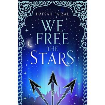 Hafsah Faizal We Free The Stars