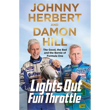 Lights Out, Full Throttle  - Johnny Herbert & Damon Hill