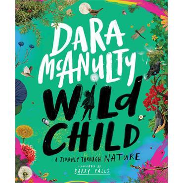Dara McAnulty Wild Child: A Journey Through Nature