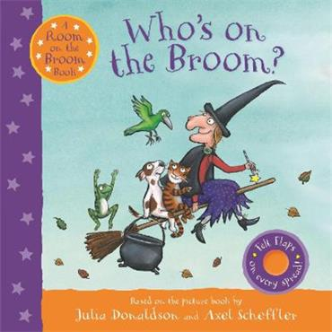 Julia Donaldson & Axel Scheffler Who's on the Broom?: A Room on the Broom Book