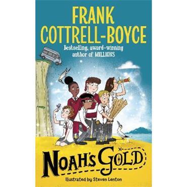 Frank Cottrell-Boyce Noah's Gold