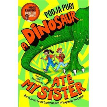 Pooja Puri A Dinosaur Ate My Sister