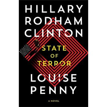 Hillary Rodham Clinton & Louise Penny State of Terror
