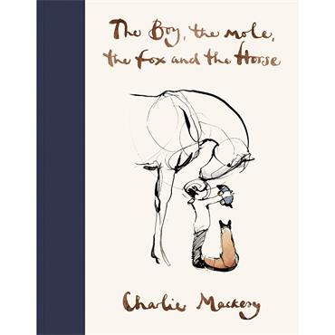 Charlie Mackesy The Boy, The Mole, The Fox and The Horse
