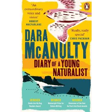 Dara McAnulty Diary of a Young Naturalist: Winner of the Wainwright Prize for Nature Writing 2020