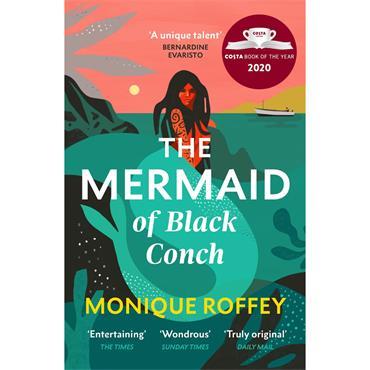 Monique Roffey The Mermaid of Black Conch