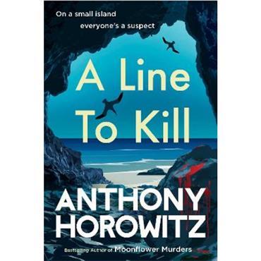 Anthony Horowitz A Line to Kill